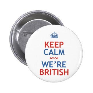 Keep Calm We're British Button