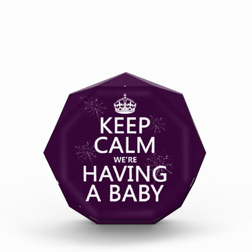 Keep Calm We're Having A Baby (in any color) Award