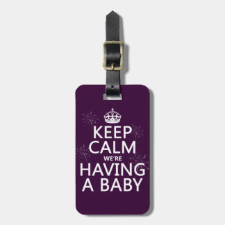 Keep Calm We're Having A Baby (in any color) Tags For Luggage