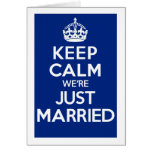 KEEP CALM we're JUST MARRIED (Blue) Greeting Card