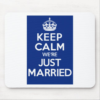 KEEP CALM we're JUST MARRIED (Blue) Mouse Pad