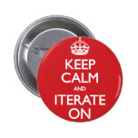 Keep calm wild duck iterate on pinback button