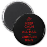 Keep Calm with the Crimson King 2 Inch Round Magnet