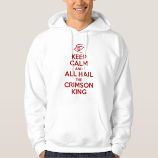 Keep Calm with the Crimson King Hooded Pullover