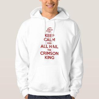 Keep Calm with the Crimson King Hoodie
