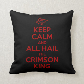 Keep Calm with the Crimson King Throw Pillow