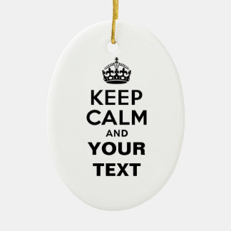 Keep Calm with Your Text Ornament