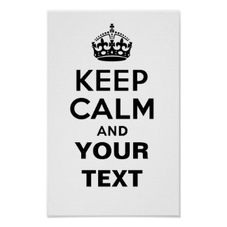 Keep Calm with Your Text Poster