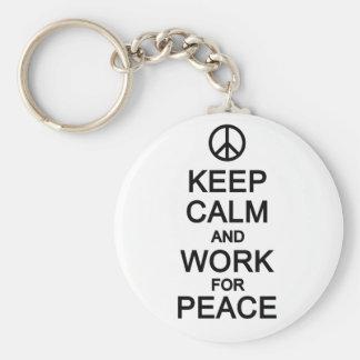 Keep Calm & Work For Peace key chain