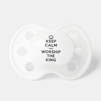 Keep Calm & Worship The King Baby Pacifiers