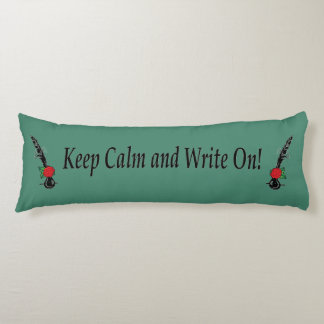Keep Calm Write On Rose Quill Green Body Pillow
