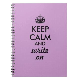 Keep Calm Write On Writing Notebook Custom Color