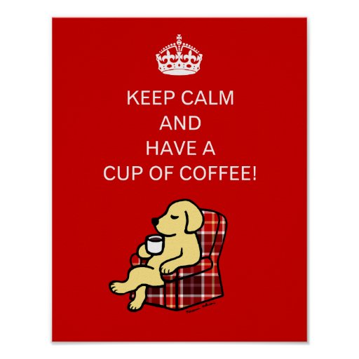 Keep Calm Yellow Labrador Poster