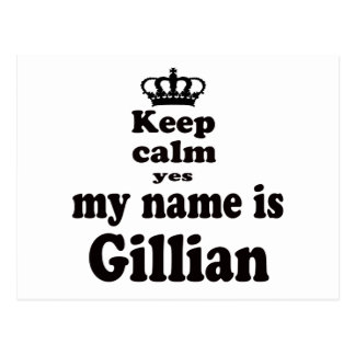 Keep Calm Yes My Name Is Gillian Postcards
