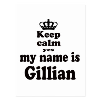 Keep Calm Yes My Name Is Gillian Post Cards