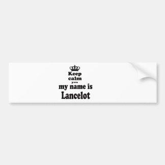 Keep Calm Yes My Name Is Lancelot Car Bumper Sticker
