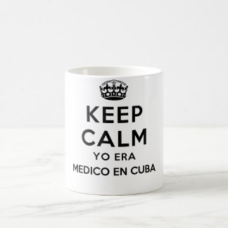 Keep Calm Yo Era Medico En Cuba Mugs