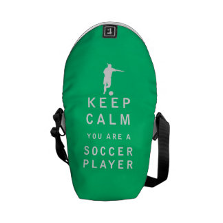 Keep Calm you are a Soccer Player Courier Bags