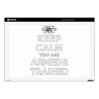 "Keep Calm You Are Armed and Trained Skin For 17"" Laptop"