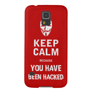 Keep calm - You Have Been hacked Case For Galaxy S5