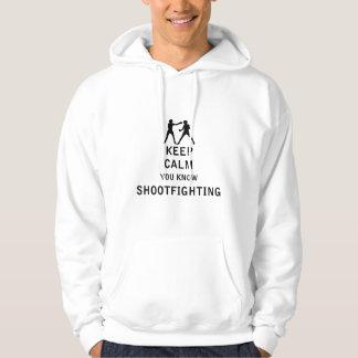 Keep Calm you know Shootfighting Hoodie