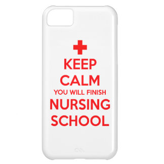Keep Calm You Will Finish Nursing School iPhone 5C Case