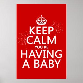 Keep Calm You'e Having a Baby Poster