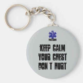 Keep Calm Your Chest Don't Hurt Basic Round Button Keychain
