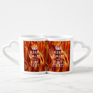 Keep Calm Your Text on Sizzling Bacon Coffee Mug Set