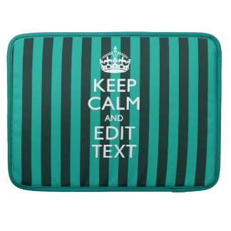 Keep Calm Your Text on Turquoise Stripes Accent MacBook Pro Sleeve