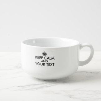 Keep Calm Your Text Soup Mug Customizable