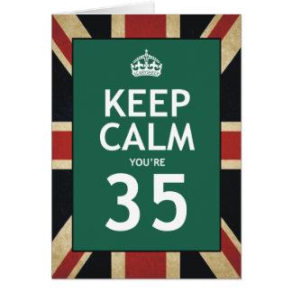 Keep Calm You're 35 Card