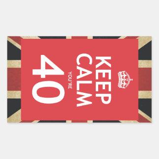Keep Calm You're 40 Rectangular Sticker