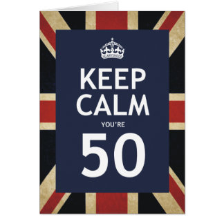 Keep Calm You're 50 Cards