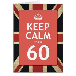 Keep Calm You're 60 Card