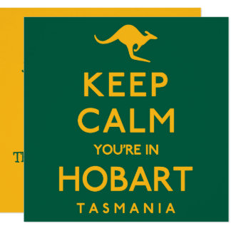 Keep Calm You're in Hobart! Card