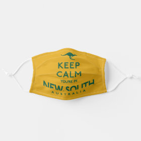 Keep Calm You're in New South Wales Australian Cloth Face Mask