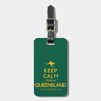 Keep Calm You're in Queensland! Bag Tag