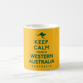Keep Calm You're in Western Australia Australian Coffee Mug