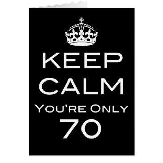 Keep Calm You're Only 70 Birthday Card Tarjeta De Felicitación