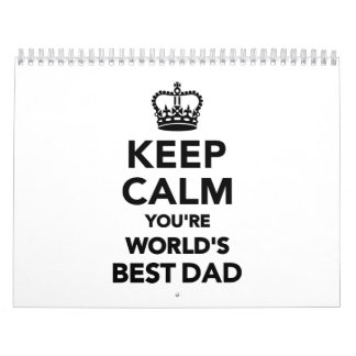 Keep calm you're world's best dad calendar
