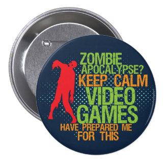 Keep Calm Zombie Apocalypse Funny Gamer Button