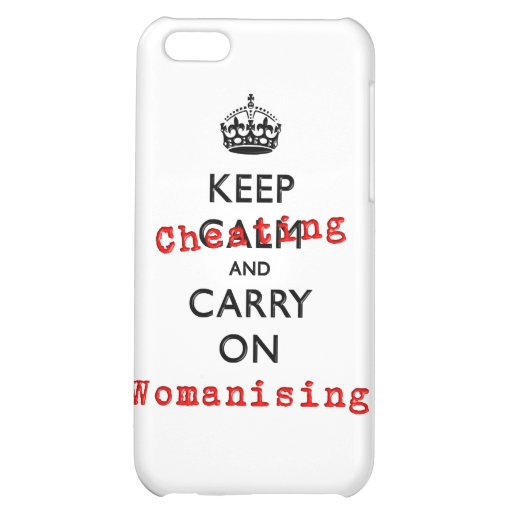 KEEP CHEATING iPhone 5C CASES