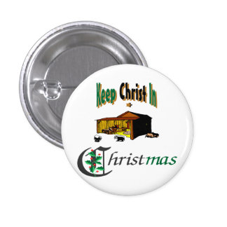 Keep Christ In Christmas 1 Inch Round Button