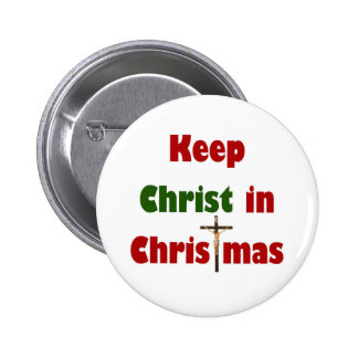 Keep Christ in Christmas 2 Inch Round Button