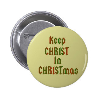 Keep Christ In Christmas Badges Pins