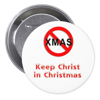 Keep Christ in Christmas-button