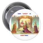 KEEP CHRIST IN CHRISTMAS BUTTON/ PIN