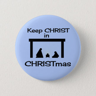 Keep CHRIST in CHRISTMAS Button / Pin