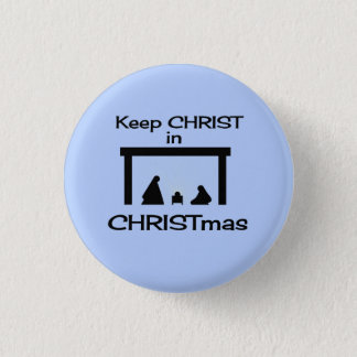 Keep CHRIST in CHRISTMAS Button / Pin small